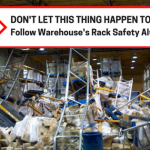 Don't let this thing happen to you.Follow Warehouse's Rack Safety Always!