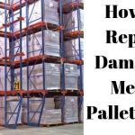 Repair Damage Pallet Rack