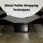 metal pallet wrapping