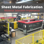 Key Considerations When Choosing Material for Sheet Metal Fabrication