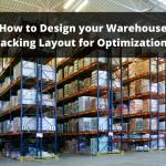Warehouse Racking Layout for Optimization
